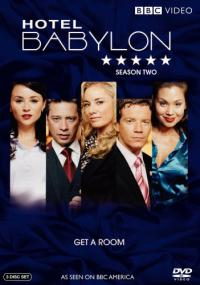 сериал Отель Вавилон / Hotel Babylon 2 сезон онлайн