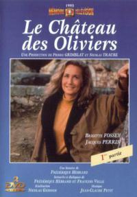 сериал Замок Олив / Le chateau des oliviers онлайн