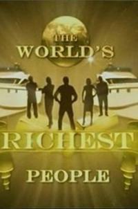сериал Самые богатые люди в мире / The Worlds Richest People онлайн